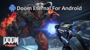 Doom Eternal Android