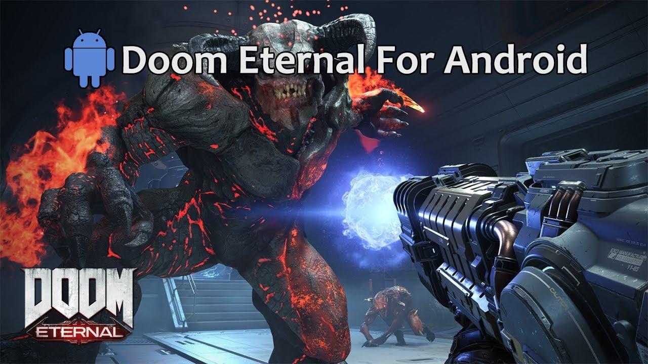 Doom Eternal Android – Download Doom Eternal APK