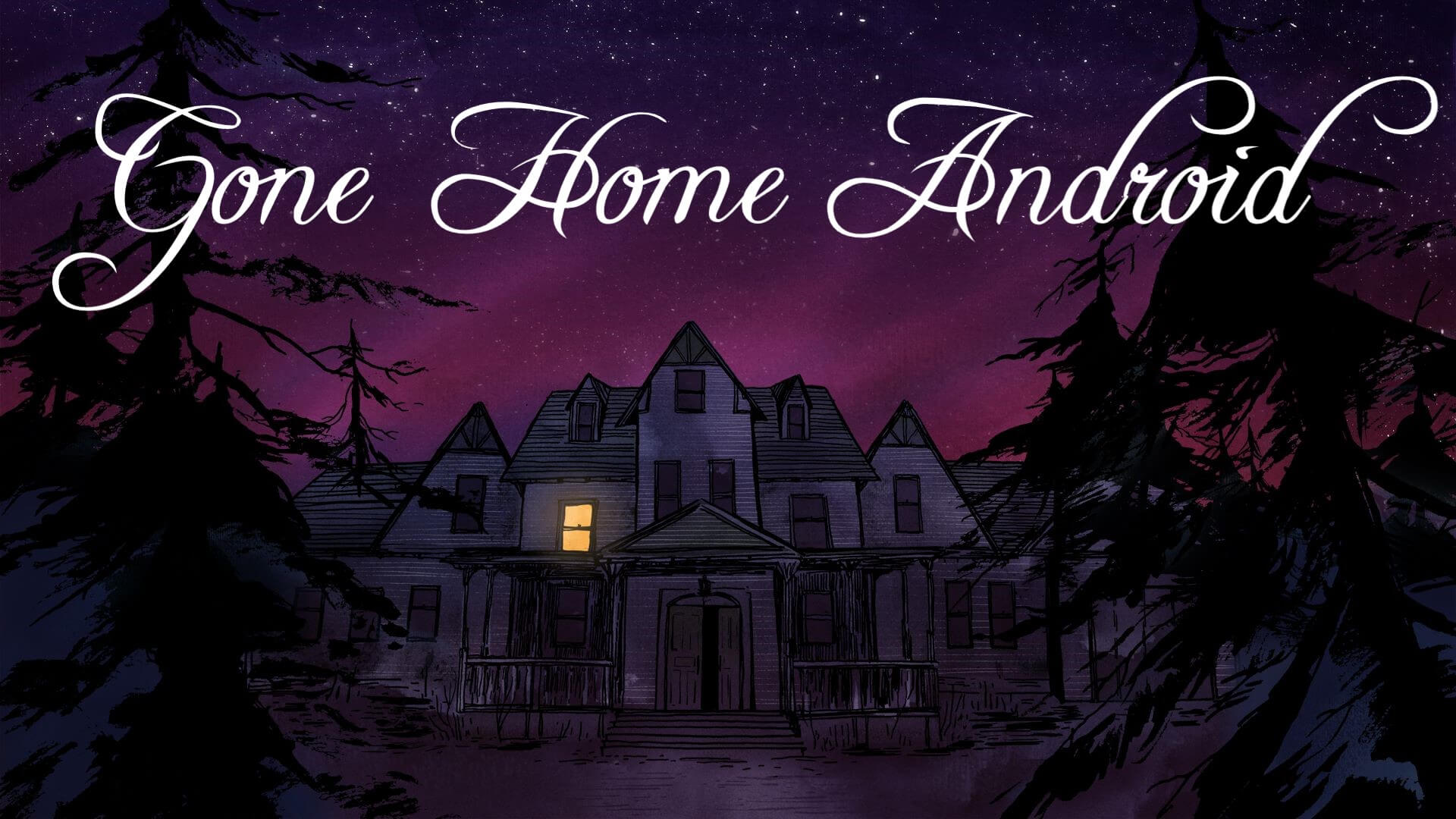 Gone Home Android