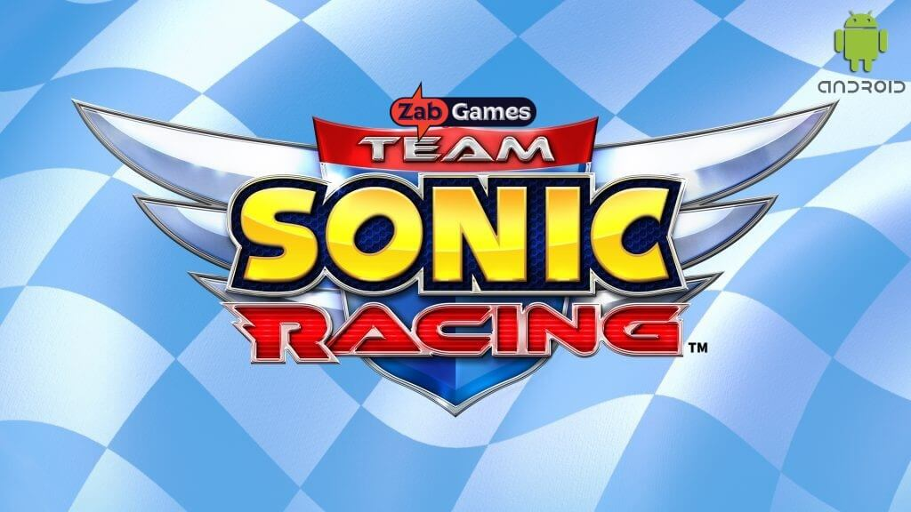 Team Sonic Racing Android