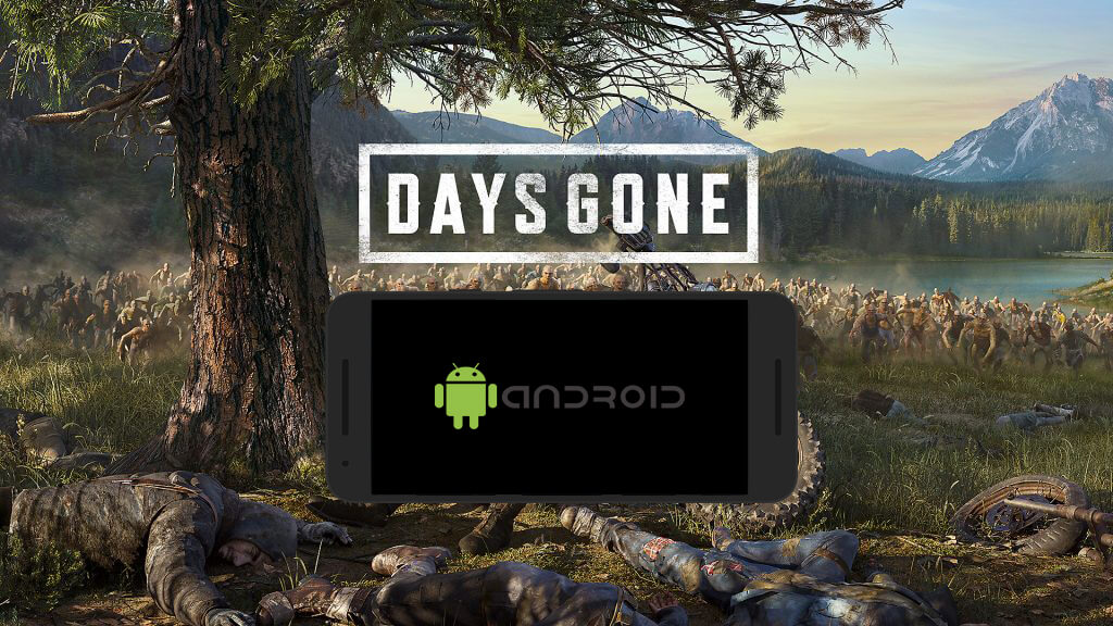 Days Gone Android