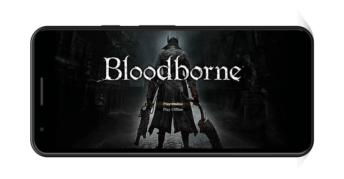 Bloodborne Android Start