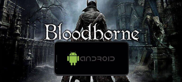 Bloodborne Android – Download Bloodborne APK